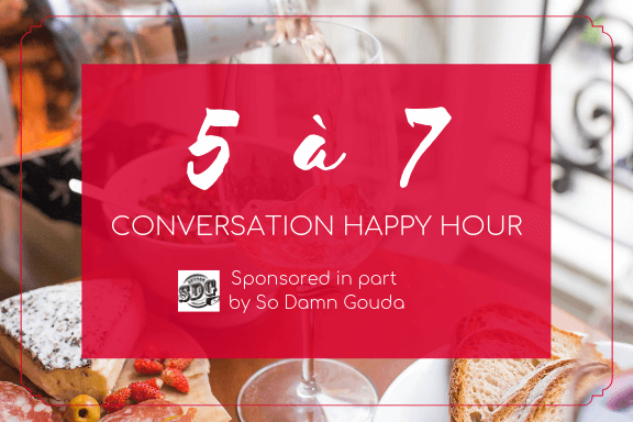 5 à 7 - French Convo Happy Hour