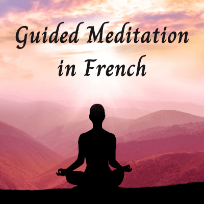 Guided Meditation in French